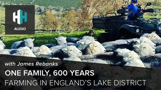 🎧 One Family, 600 Years of Farming in...