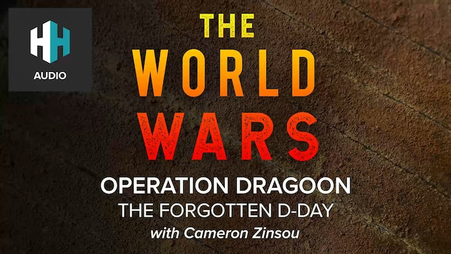 🎧 Operation Dragoon: The Forgotten D-Day