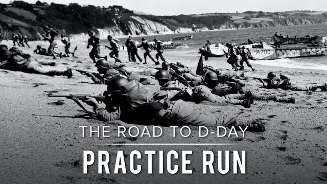 The Road to D-Day: Practice Run