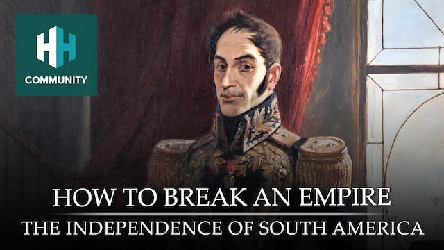 How to Break an Empire: The Independe...