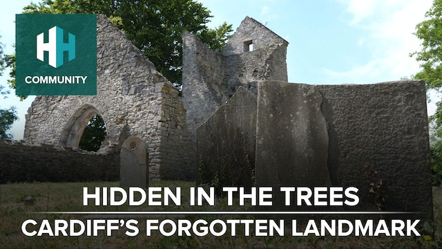 Hidden in the Trees: Cardiff's Forgotten Landmark