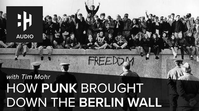 🎧 How Punk Brought Down the Berlin Wa...