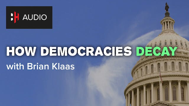 🎧 How Democracies Decay with Brian Klaas