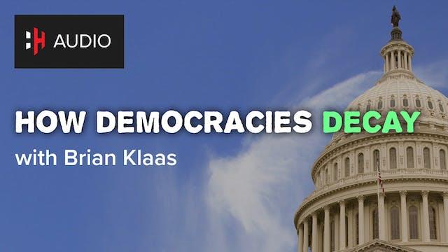 🎧 How Democracies Decay with Brian Klaas