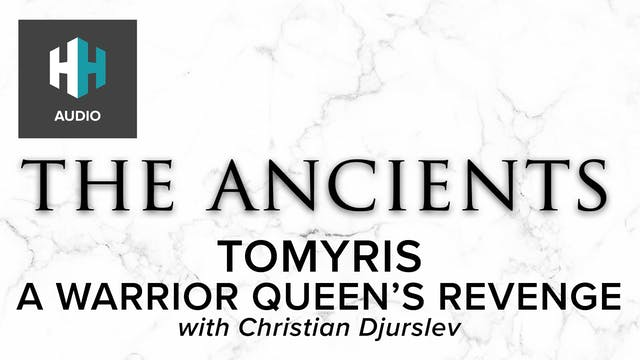 🎧 Tomyris: A Warrior Queen's Revenge