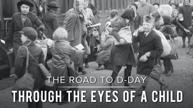 The Road to D-Day: Through the Eyes o...