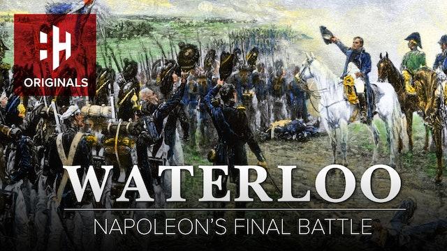 Waterloo: Napoleon's Final Battle