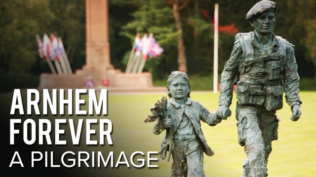 Arnhem For Ever: A Pilgrimage
