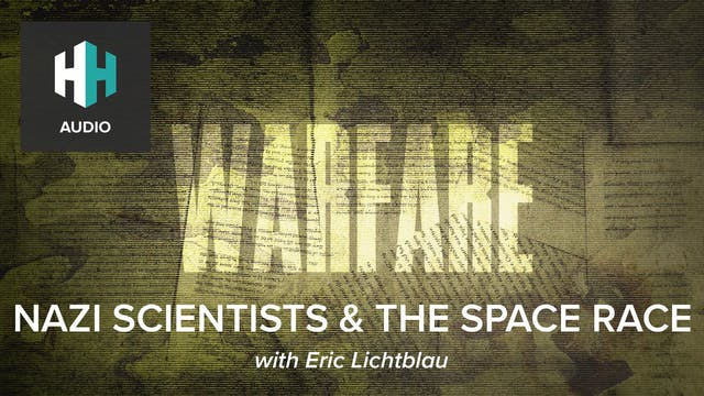 🎧 Nazi Scientists & the Space Race