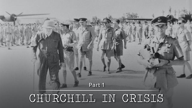 Churchill in Crisis