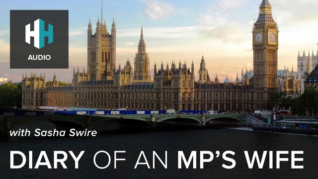 🎧 Diary of an MP's Wife