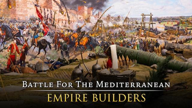 Battle for the Mediterranean: Empire Builders