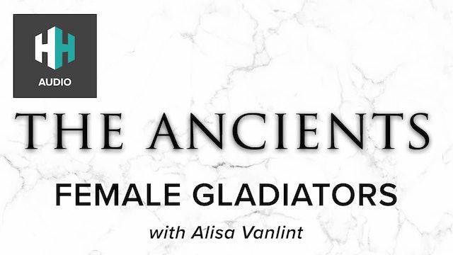 🎧 Female Gladiators