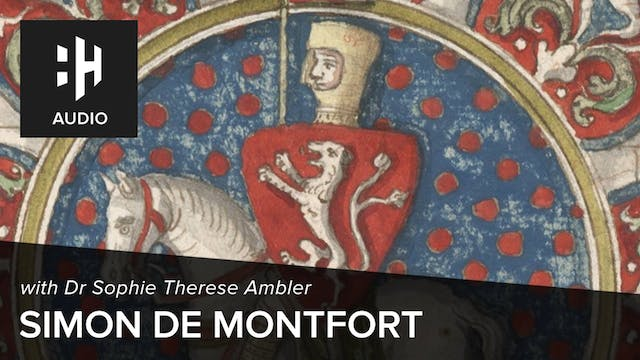 🎧 Simon de Montfort, England's First ...