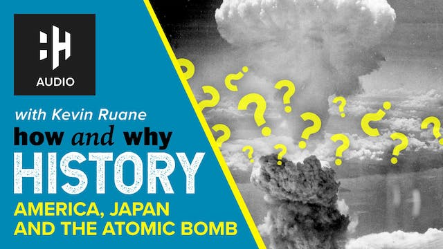 🎧 America, Japan and the Atomic Bomb