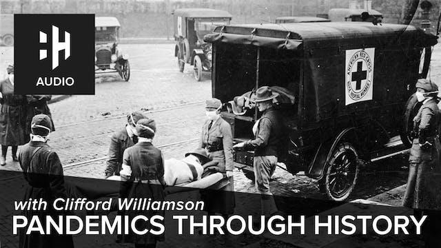 🎧 Pandemics through History