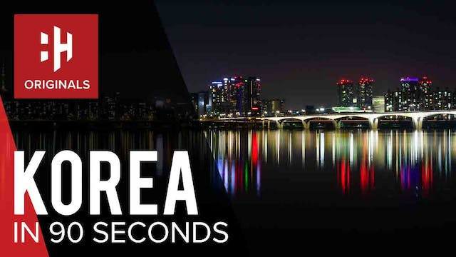 Korea in 90 Seconds