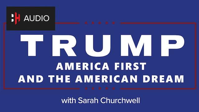 🎧 Trump, America First & the American...