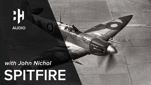 🎧 Spitfire with John Nichol