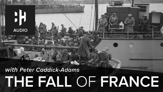 🎧 The Fall of France