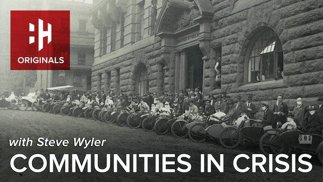 Communities in Crisis