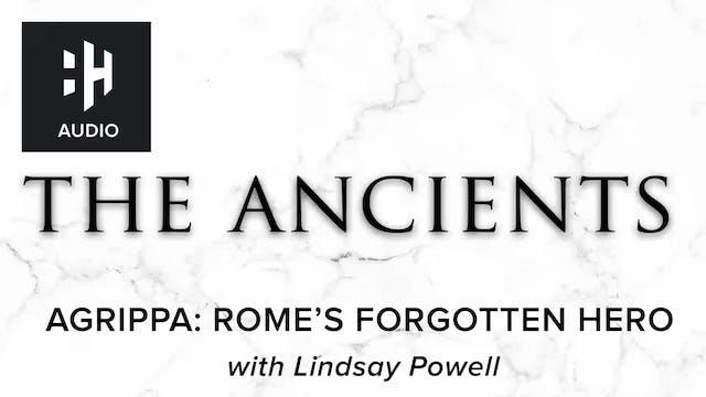 🎧 Agrippa: Rome's Forgotten Hero