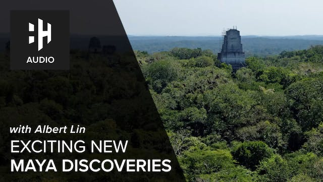 🎧 Exciting New Mayan Discoveries
