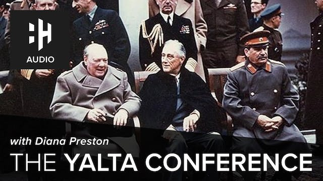 🎧 The Yalta Conference