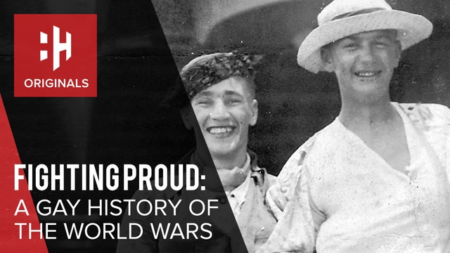 Fighting Proud: A Gay History of the World Wars