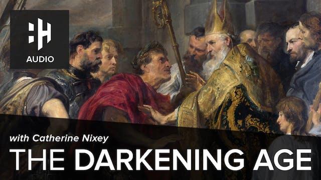 🎧 The Darkening Age by Catherine Nixey