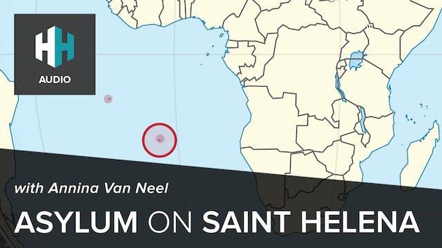 🎧 Asylum on Saint Helena