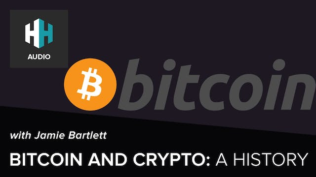 🎧 Bitcoin and Crypto: A History