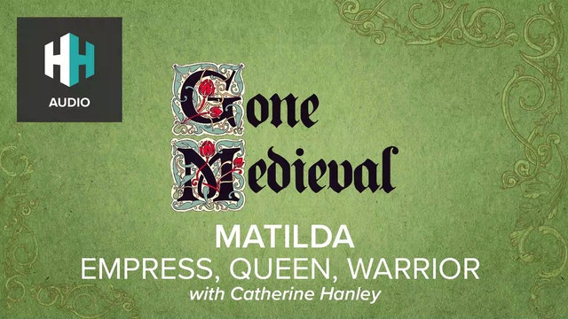 🎧 Matilda: Empress, Queen, Warrior