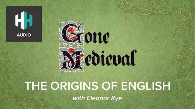 🎧 The Origins of English