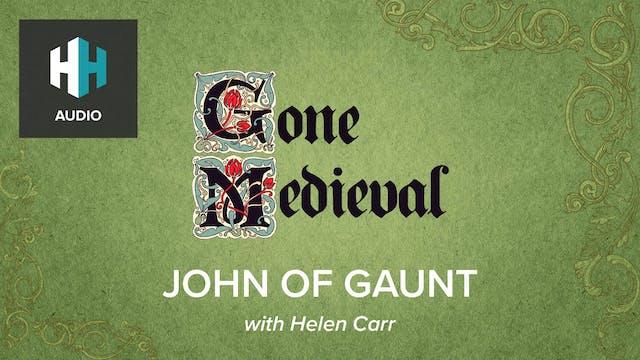 🎧 John of Gaunt