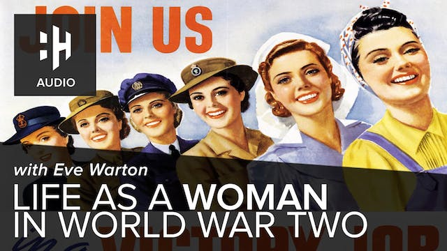 🎧 Life as a Woman in World War Two wi...