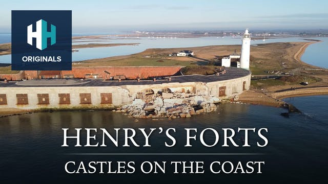 Henry's Forts: Castles on the Coast