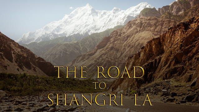 The Road To Shangri-La