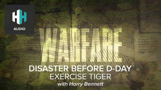 🎧 Disaster Before D-Day: Exercise Tiger