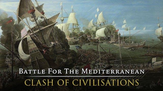 Battle for the Mediterranean: Clash O...