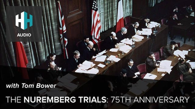🎧 The Nuremberg Trials: 75th Anniversary