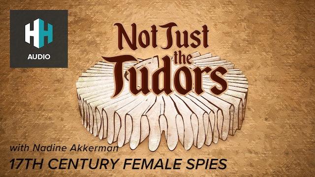 🎧 17th Century Female Spies