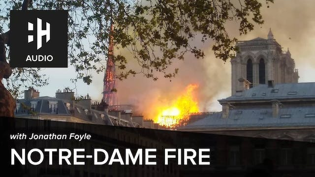 🎧 Emergency Podcast: The Notre-Dame F...
