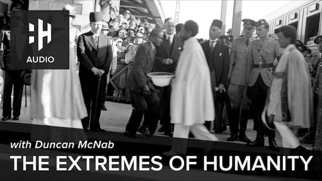 🎧 The Extremes of Humanity with Dunca...