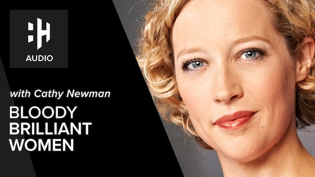 🎧 Cathy Newman on Bloody Brilliant Women