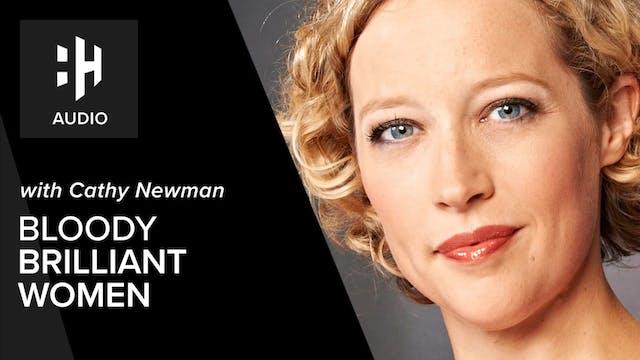 🎧 Cathy Newman on Bloody Brilliant Women