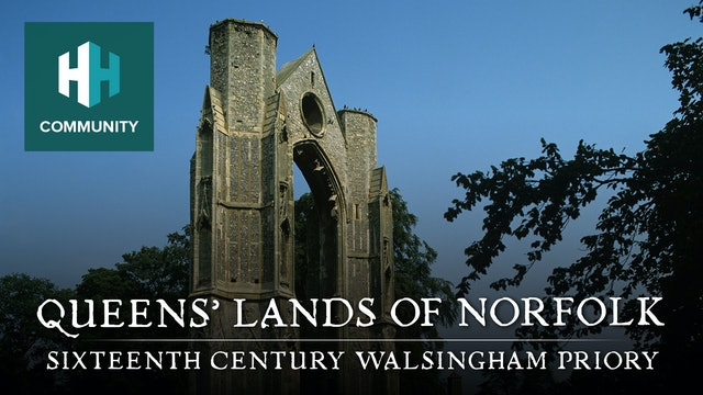 Queens Lands' of Norfolk: Sixteenth Century Walsingham Priory