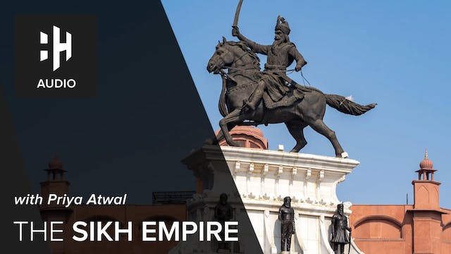 🎧 The Sikh Empire