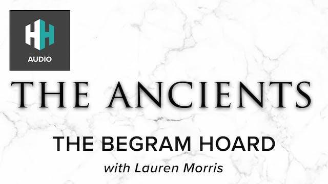 🎧 The Begram Hoard