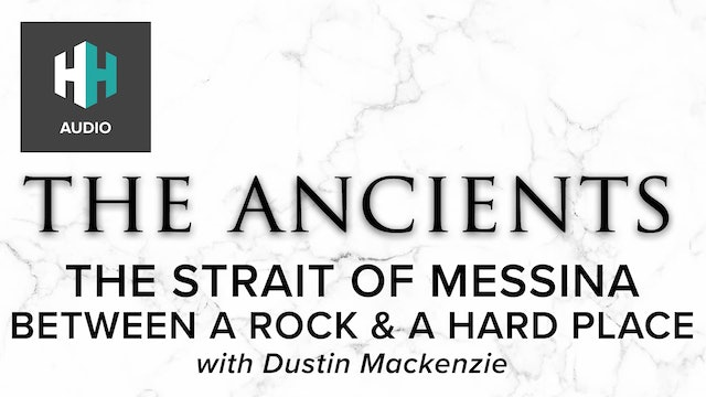 🎧 The Strait of Messina: Between a Rock & a Hard Place